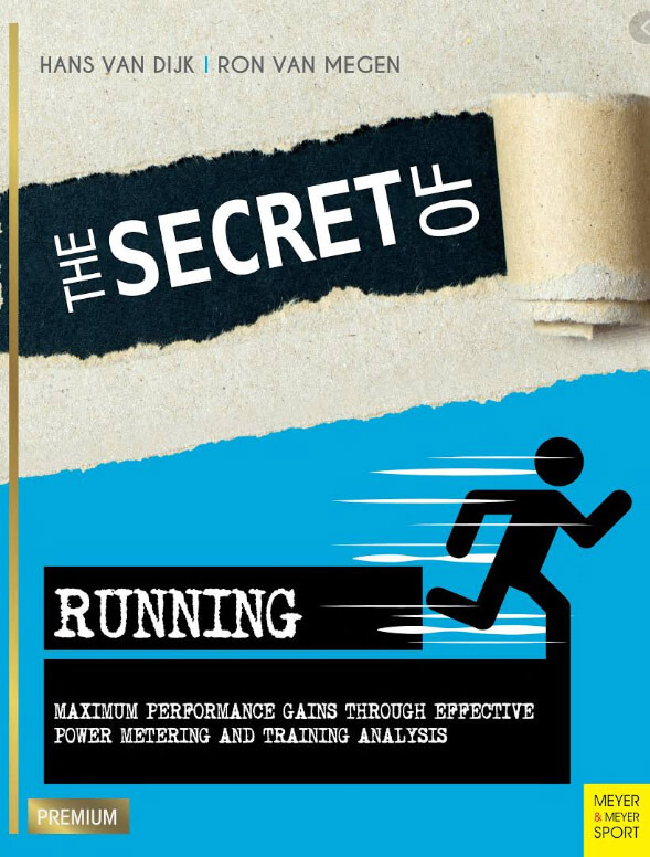 The Secret of Running de Hans Van Dijik & Ron van Megan
